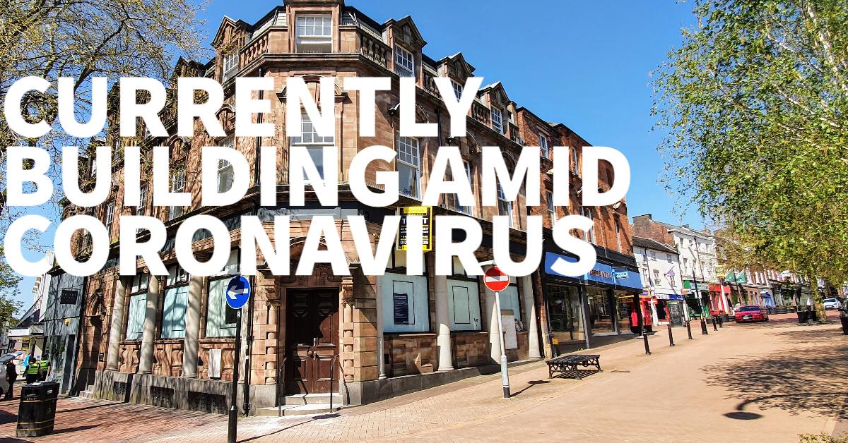 BUILDING AMID CORONAVIRUS